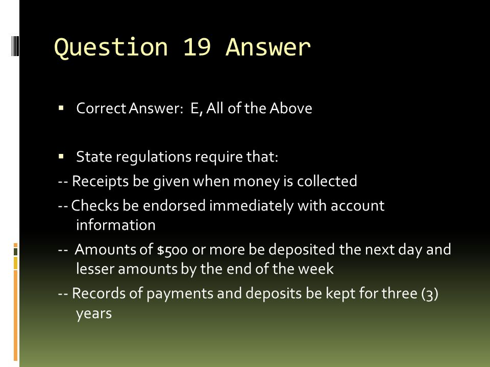 Question 19 Answer Correct Answer: E, All of the Above