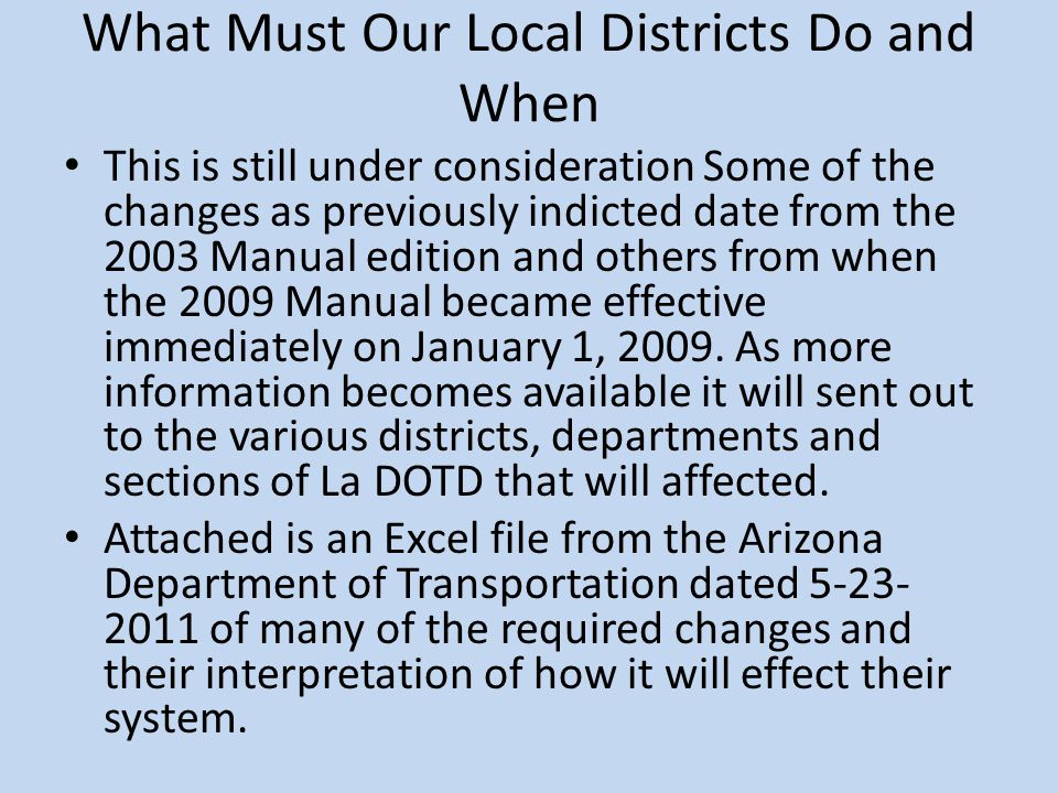 What Must Our Local Districts Do and When