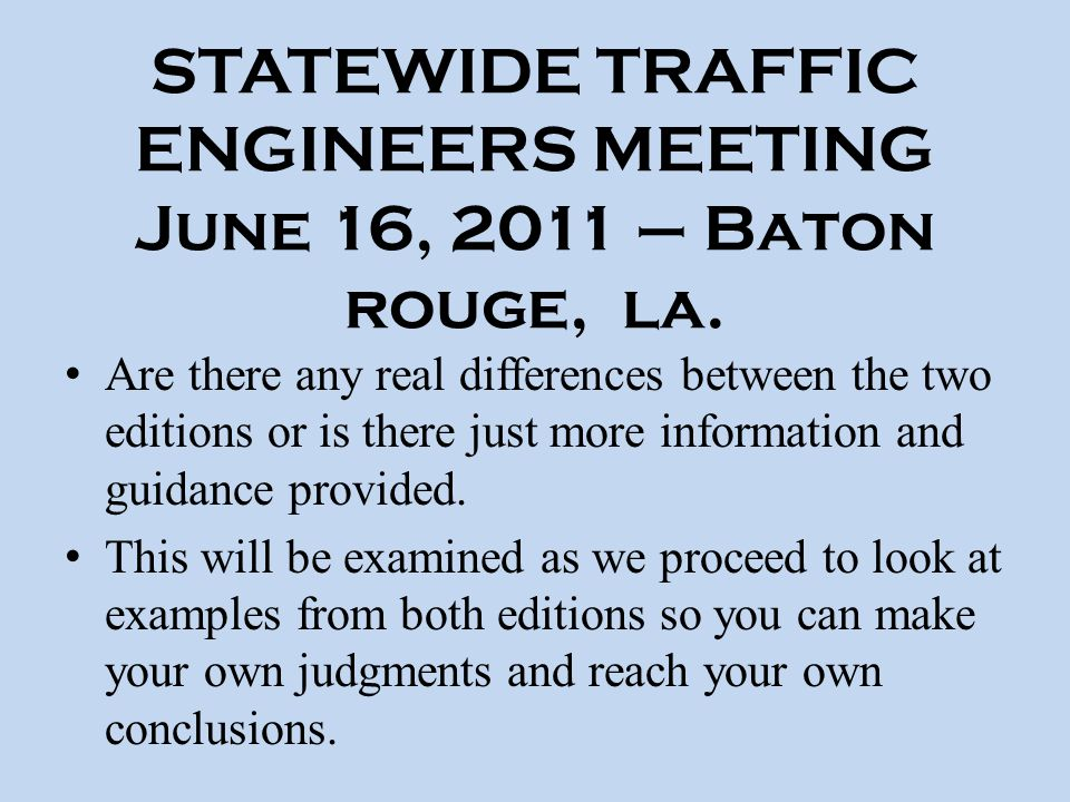 STATEWIDE TRAFFIC ENGINEERS MEETING June 16, 2011 – Baton rouge, la.