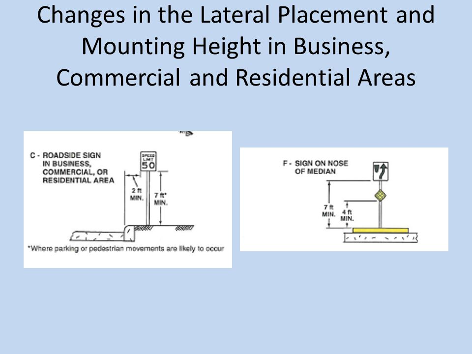 Changes in the Lateral Placement and Mounting Height in Business, Commercial and Residential Areas