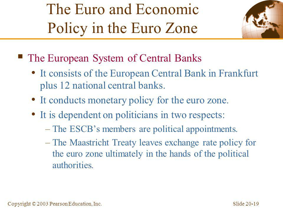 The Euro and Economic Policy in the Euro Zone