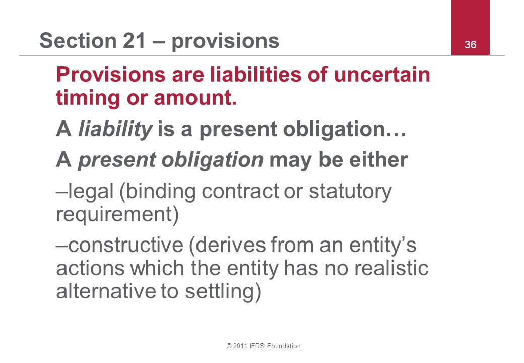A liability is a present obligation…