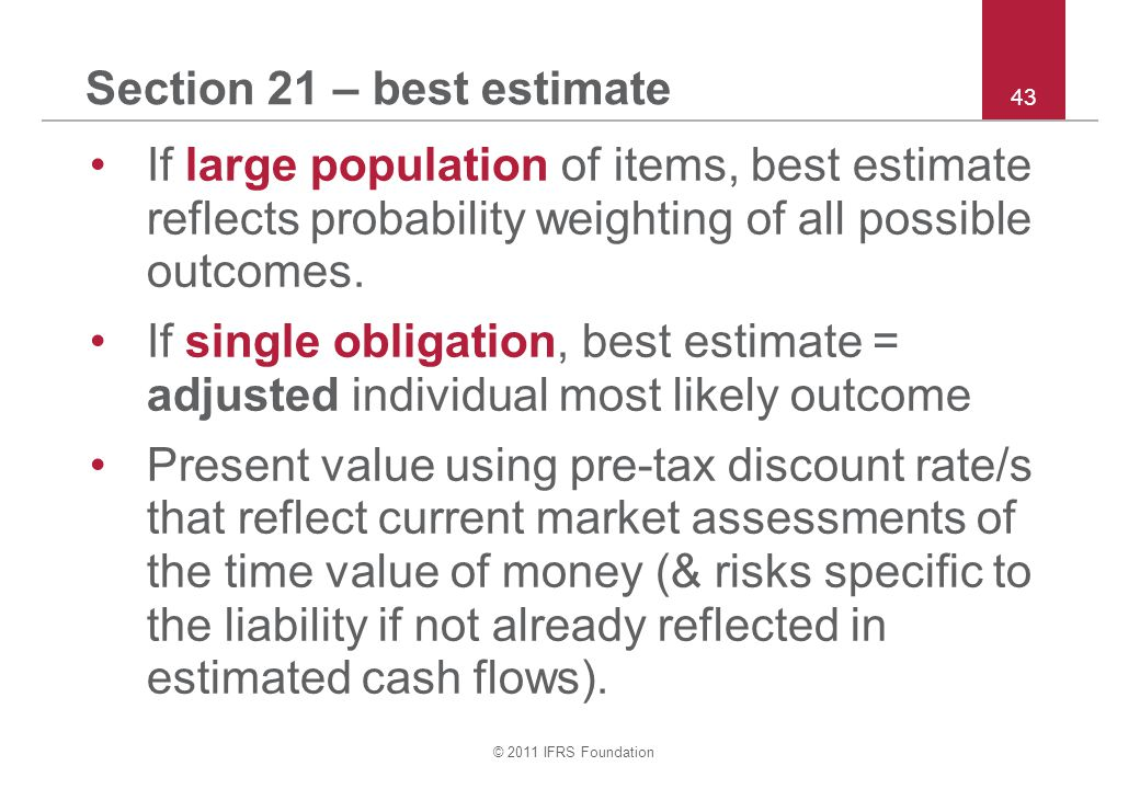 Section 21 – best estimate