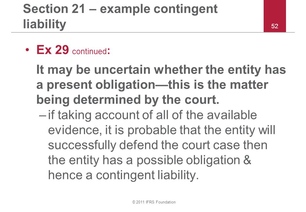 Section 21 – example contingent liability