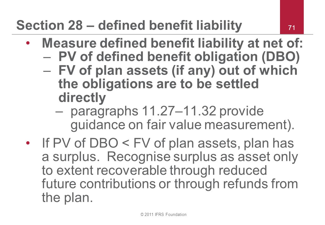 Section 28 – defined benefit liability