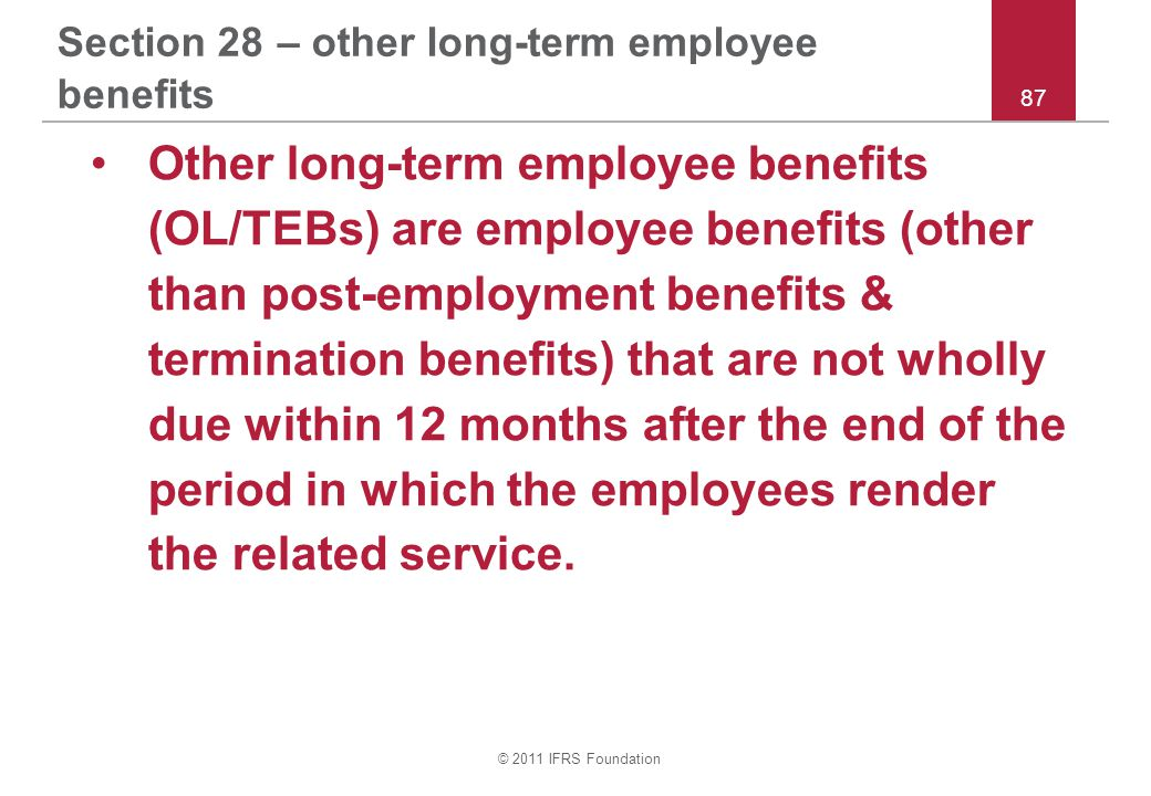 Section 28 – other long-term employee benefits