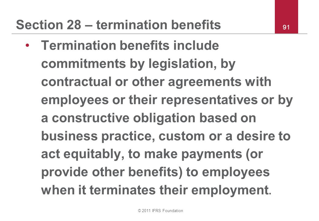 Section 28 – termination benefits