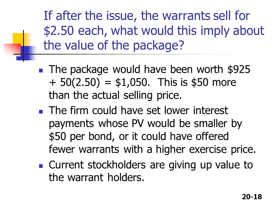 If after the issue, the warrants sell for $2