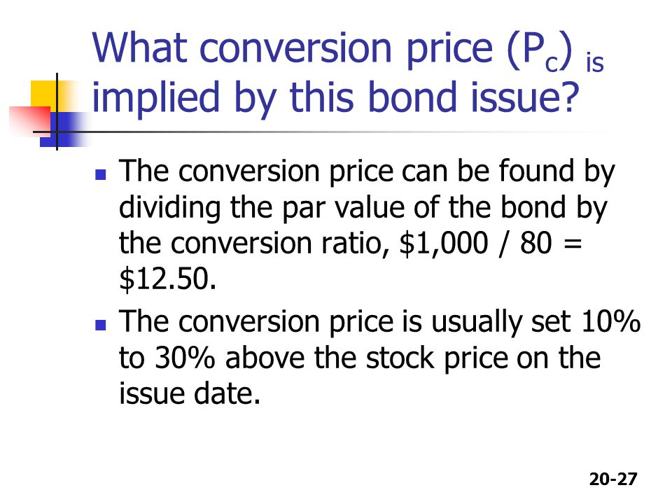 What conversion price (Pc) is implied by this bond issue