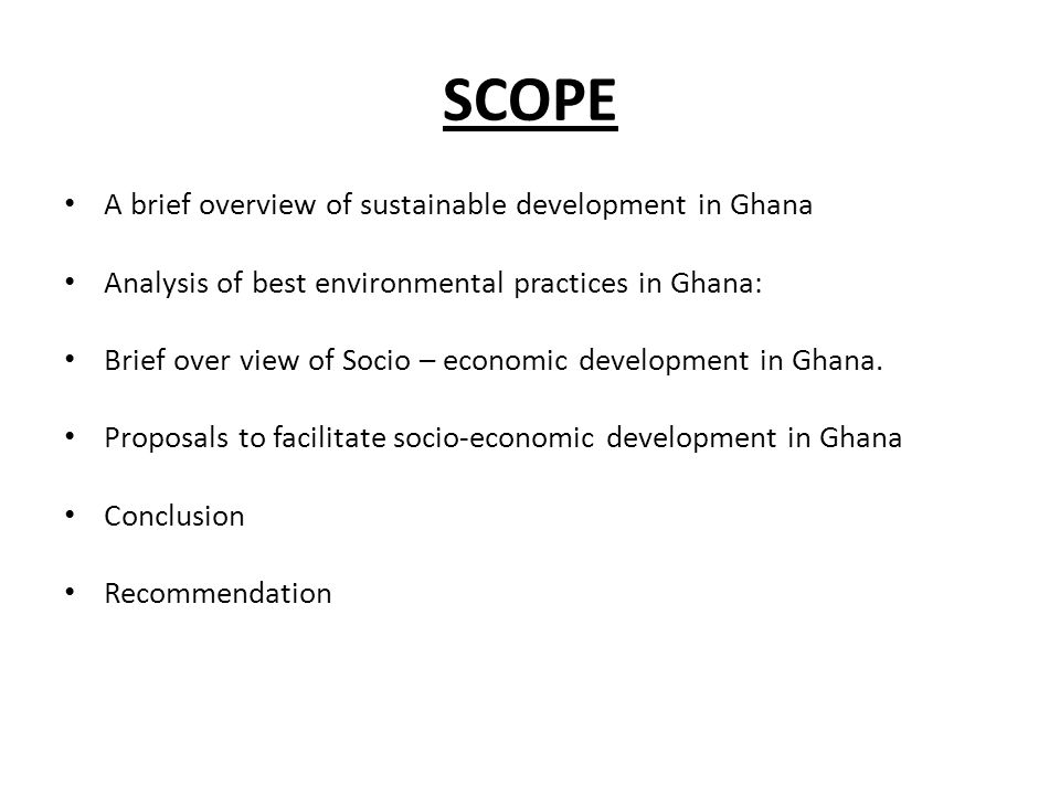 SCOPE A brief overview of sustainable development in Ghana