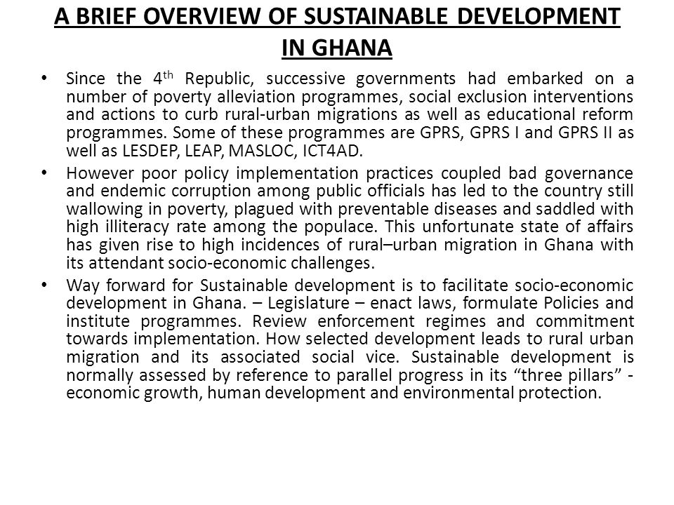 A BRIEF OVERVIEW OF SUSTAINABLE DEVELOPMENT IN GHANA