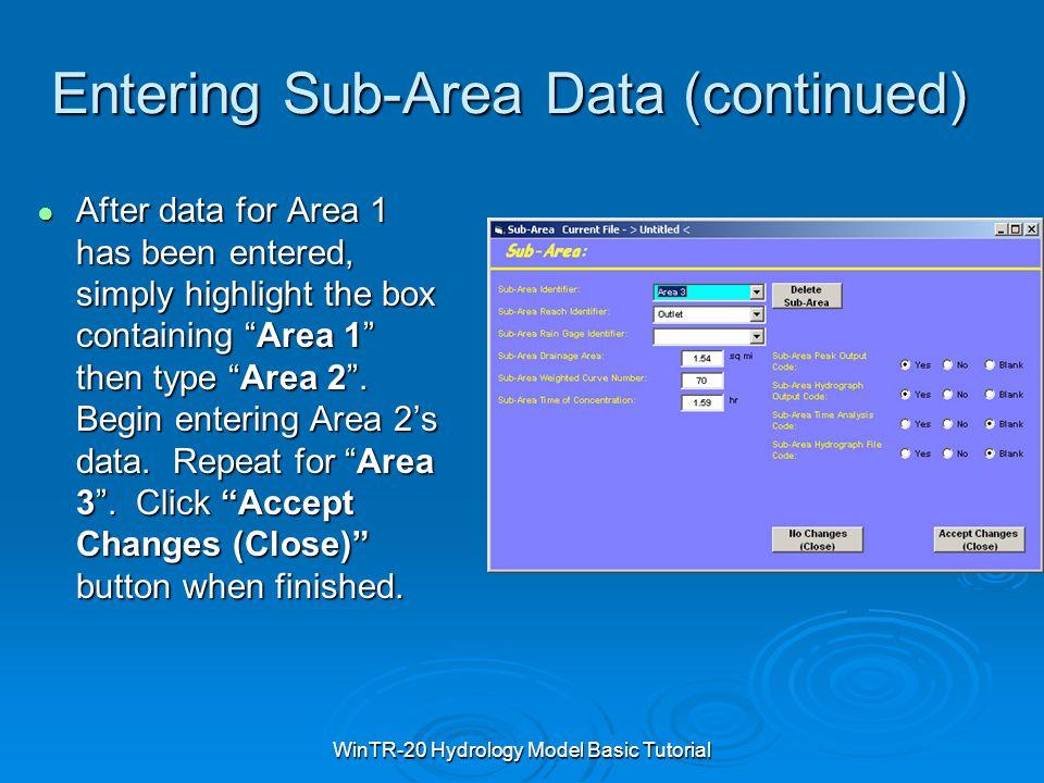 Entering Sub-Area Data (continued)
