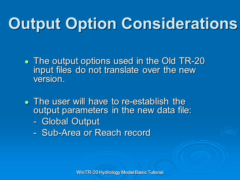 Output Option Considerations