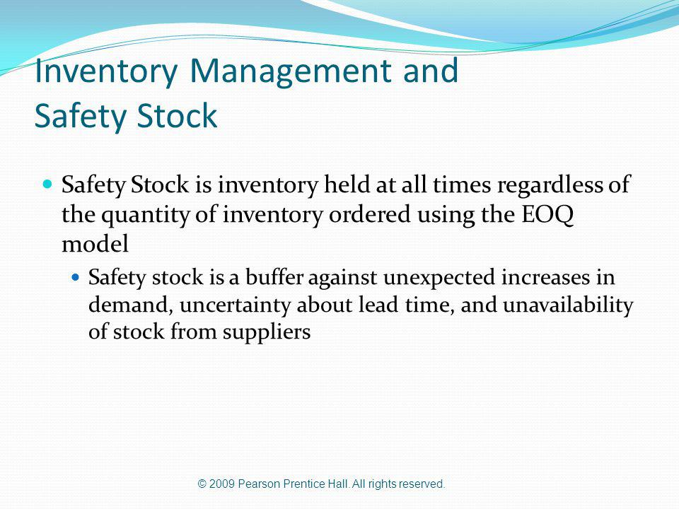 Inventory Management and Safety Stock