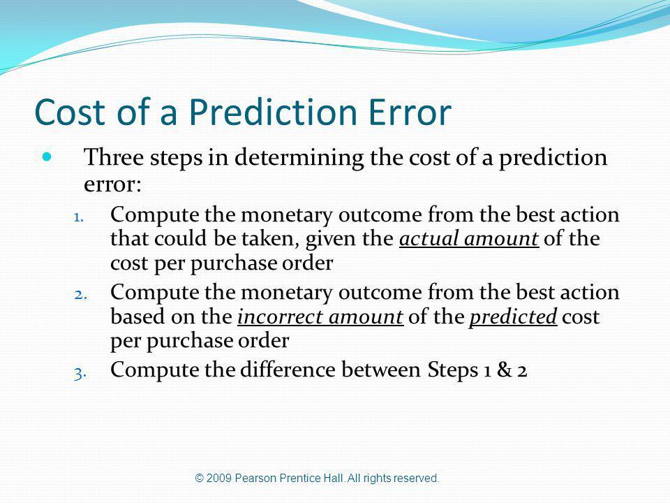 Cost of a Prediction Error