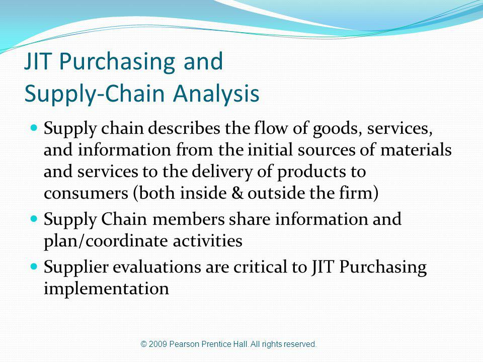 JIT Purchasing and Supply-Chain Analysis