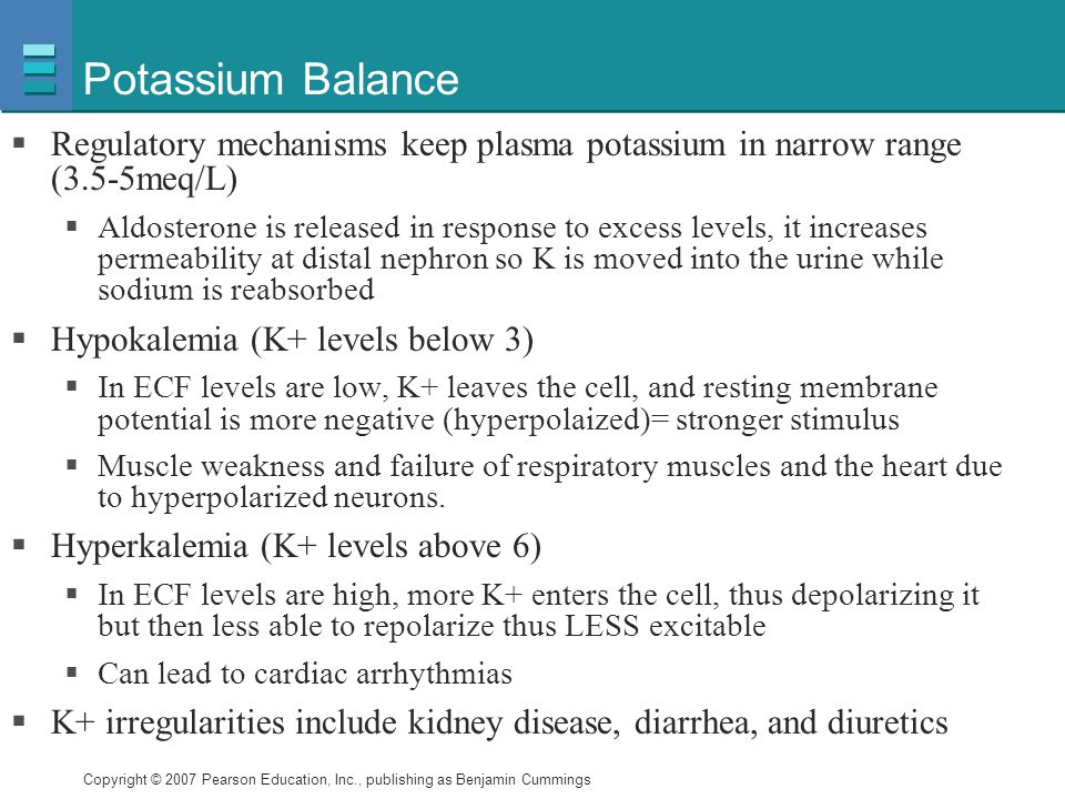 Potassium Balance Regulatory mechanisms keep plasma potassium in narrow range (3.5-5meq/L)