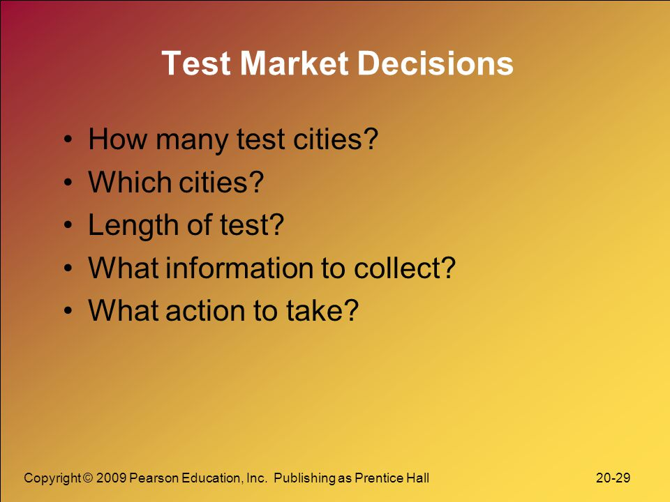 Test Market Decisions How many test cities Which cities