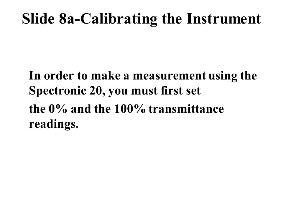 Slide 8a-Calibrating the Instrument
