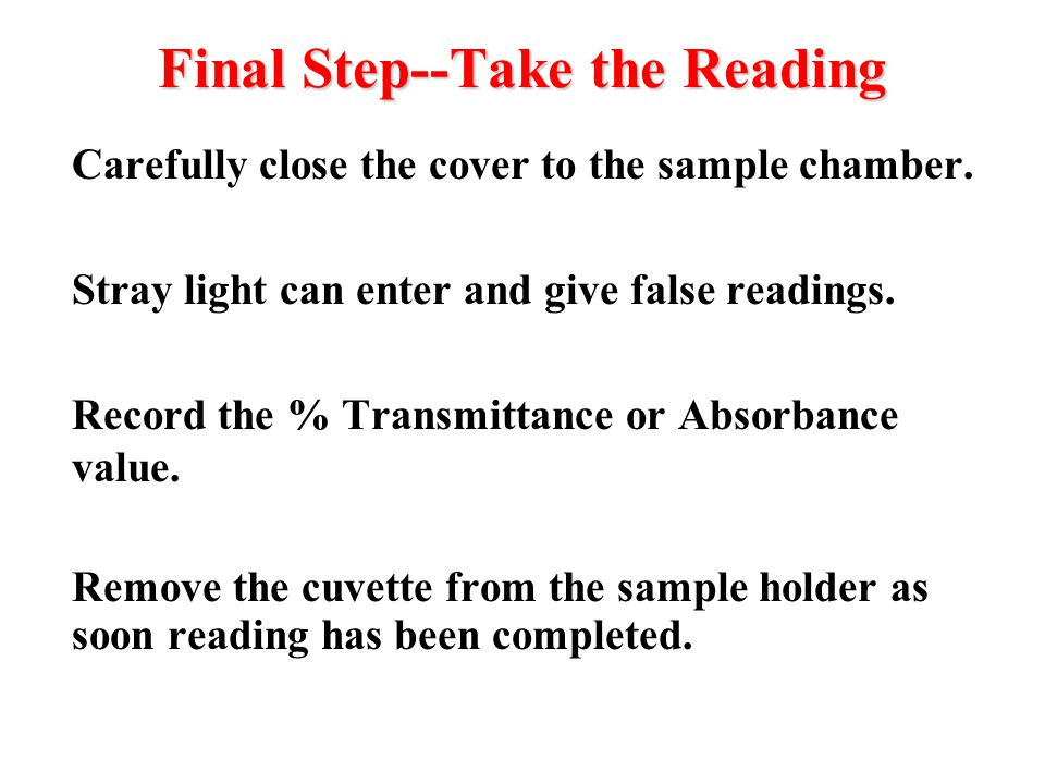 Final Step--Take the Reading