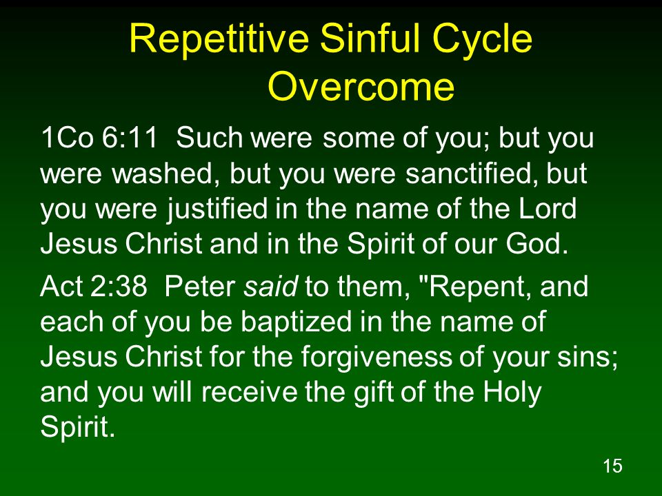 Repetitive Sinful Cycle Overcome