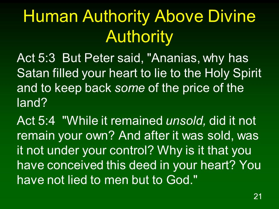Human Authority Above Divine Authority