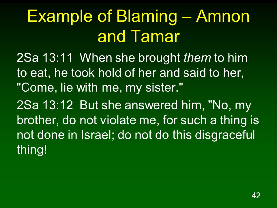 Example of Blaming – Amnon and Tamar