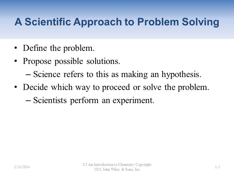 A Scientific Approach to Problem Solving
