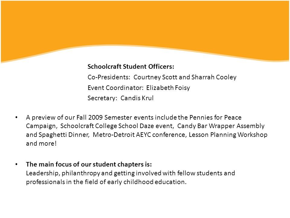 Schoolcraft Student Officers: