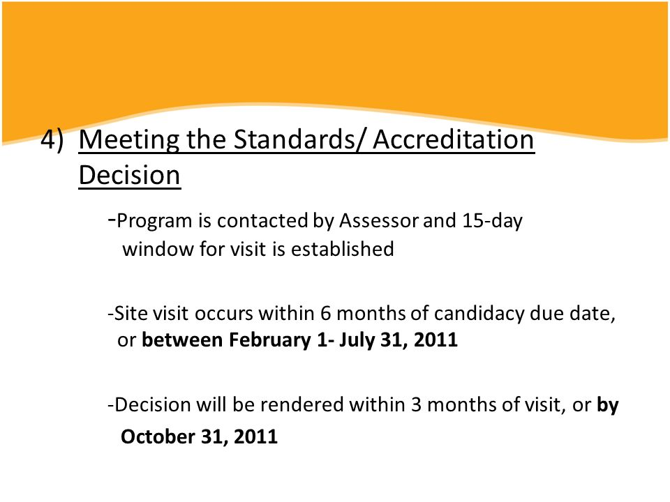 Meeting the Standards/ Accreditation Decision