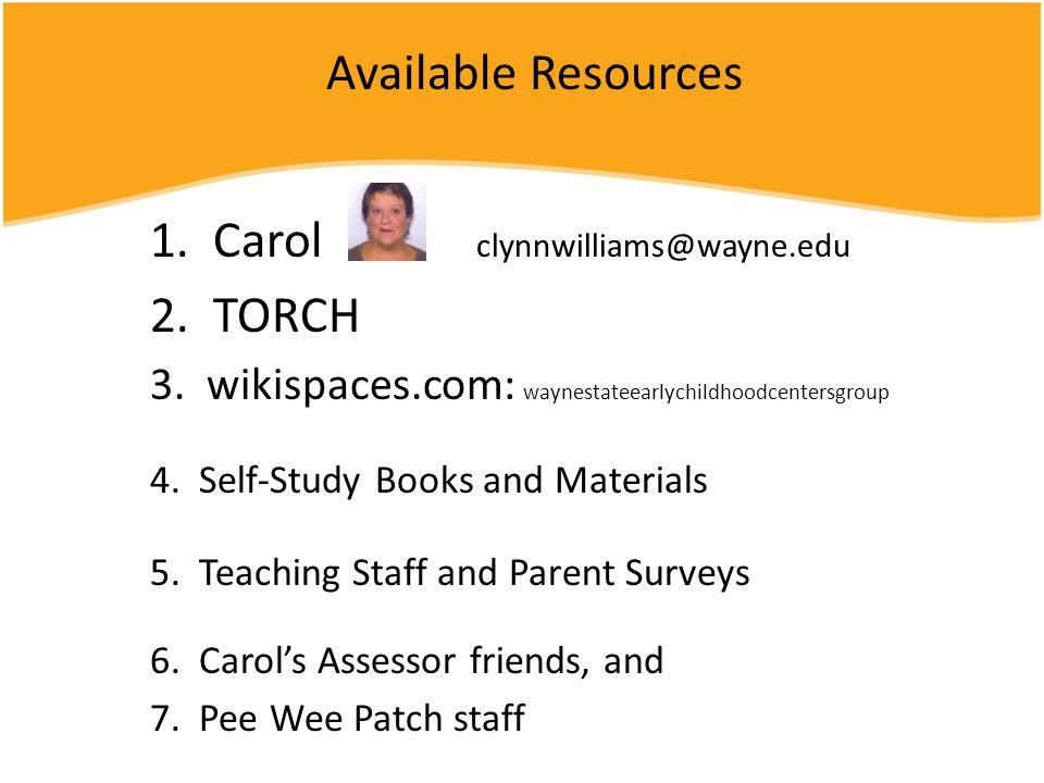 1. Carol clynnwilliams@wayne.edu 2. TORCH