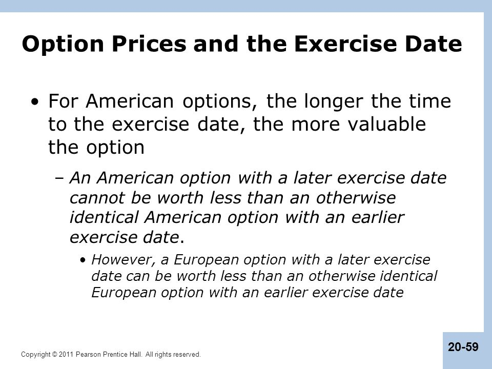 Option Prices and the Exercise Date