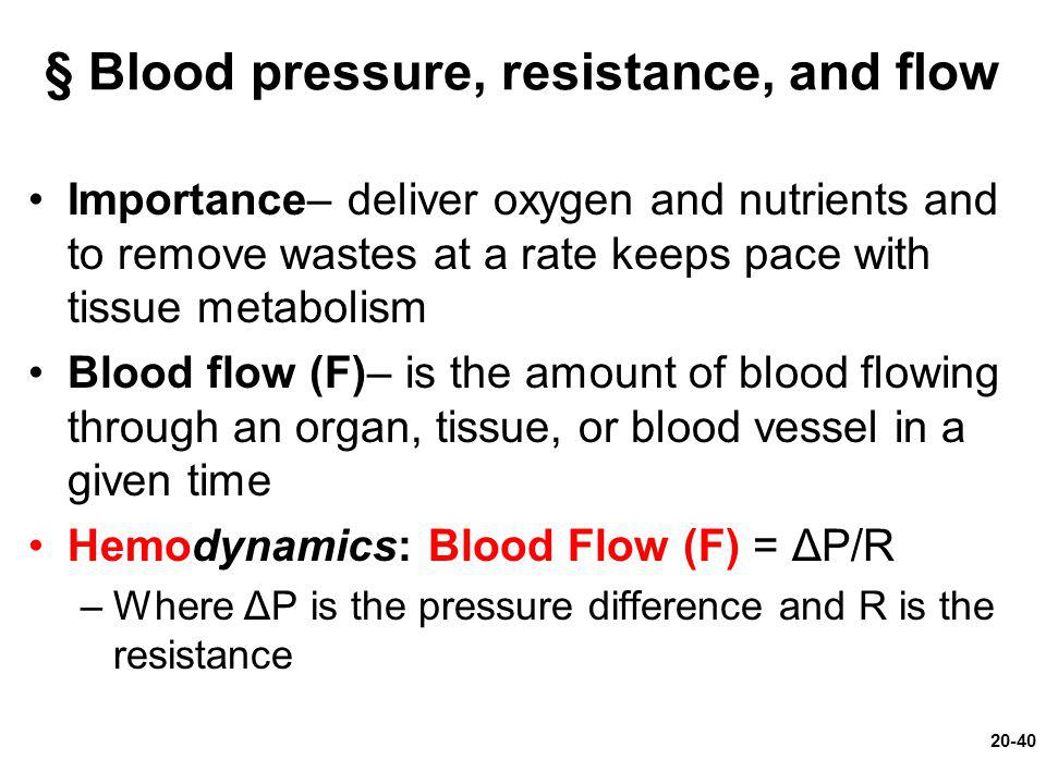 § Blood pressure, resistance, and flow