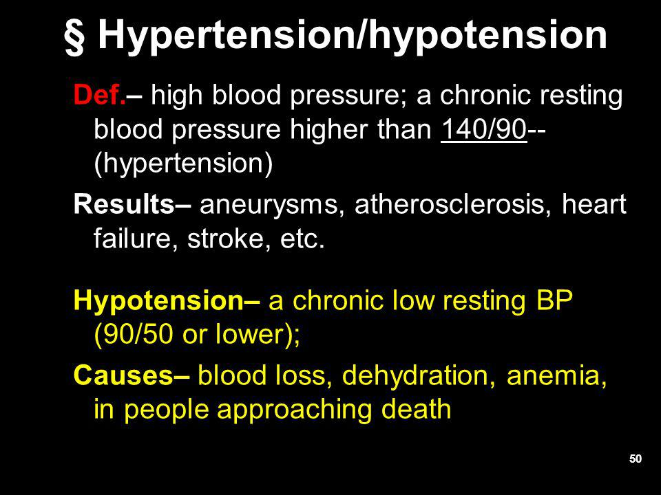 § Hypertension/hypotension