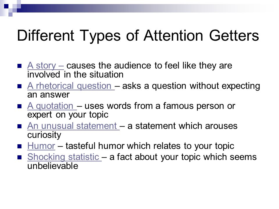 Different Types of Attention Getters
