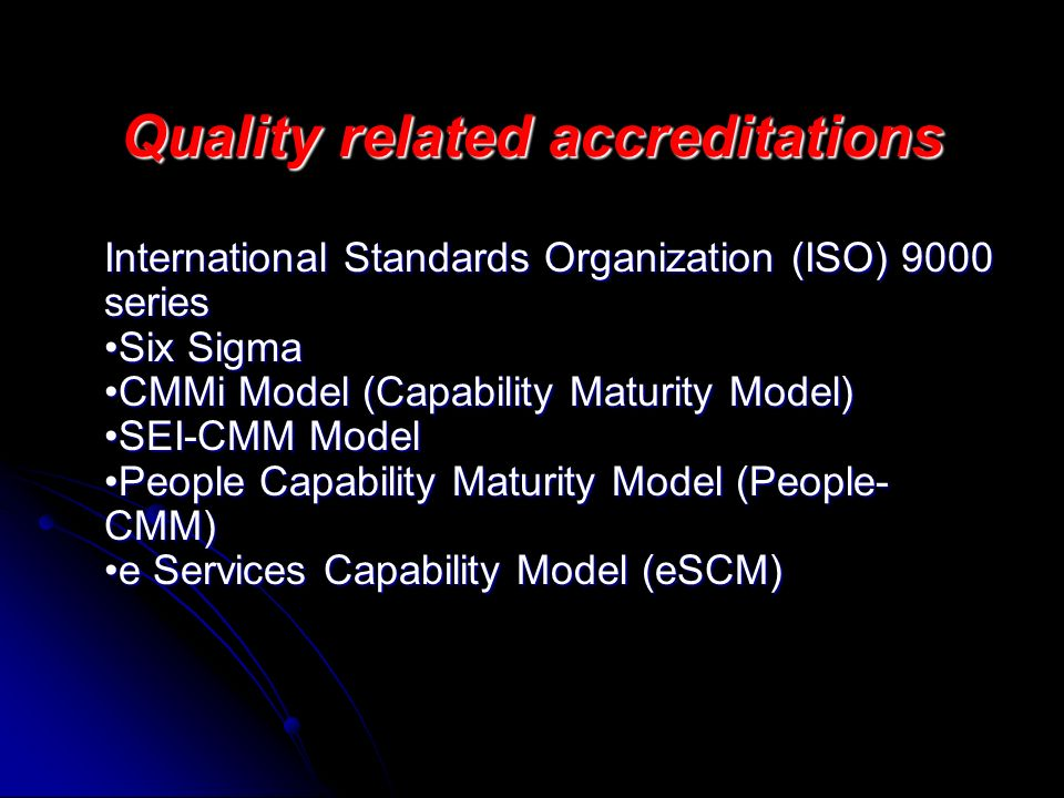 Quality related accreditations