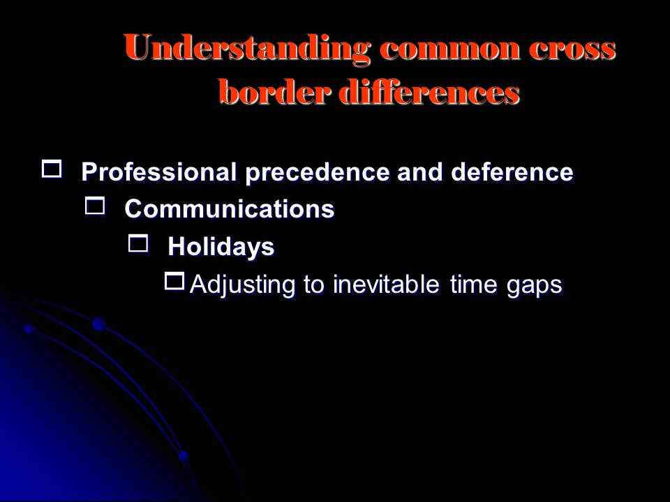 Understanding common cross border differences
