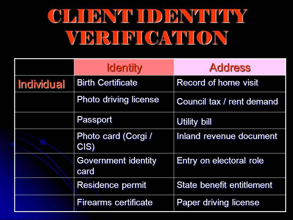 CLIENT IDENTITY VERIFICATION