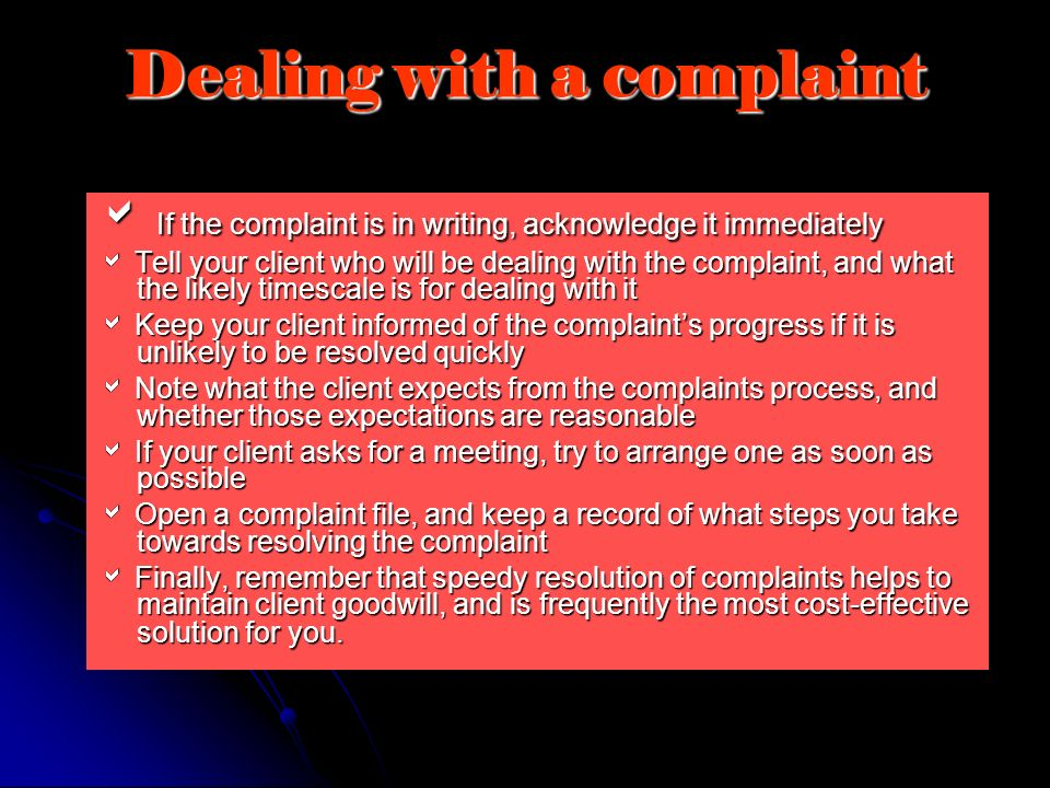 Dealing with a complaint