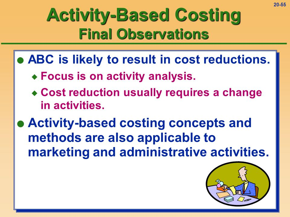Activity-Based Costing Final Observations