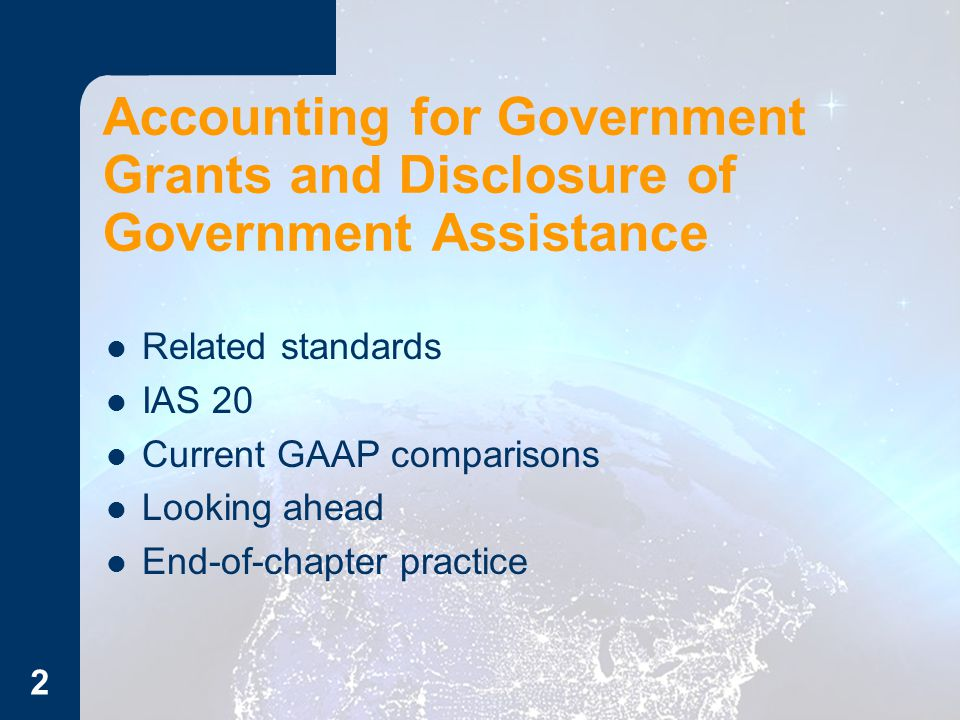 Accounting for Government Grants and Disclosure of Government Assistance