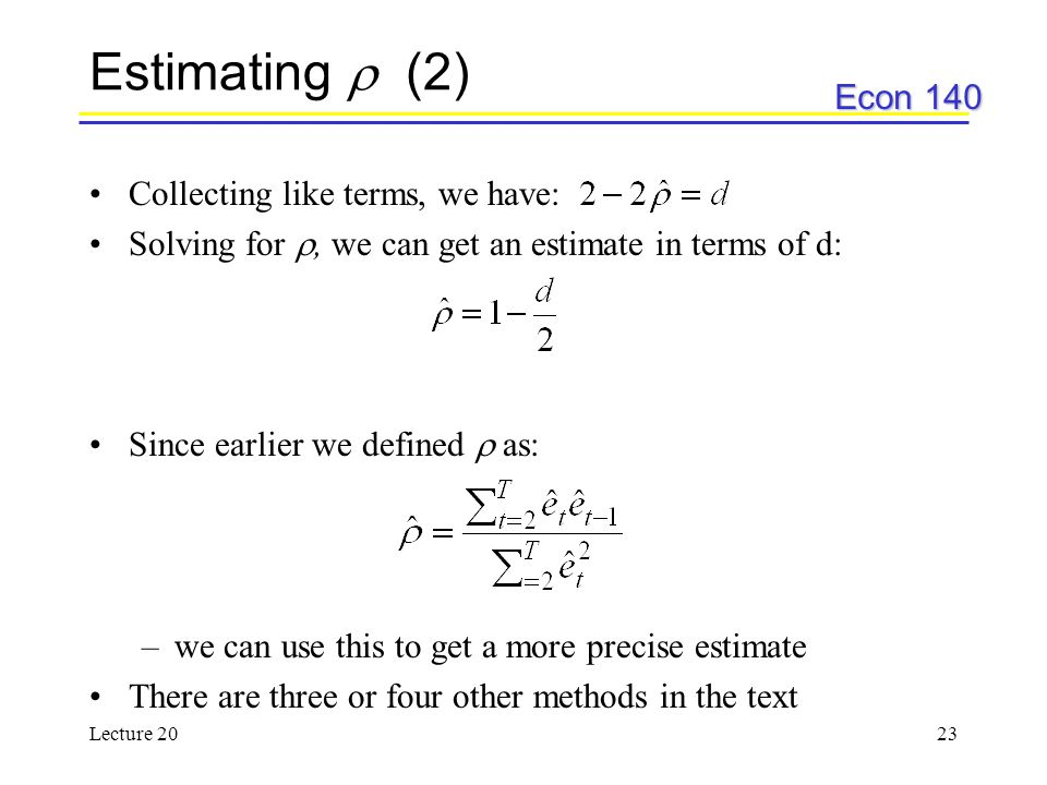 Estimating  (2) Collecting like terms, we have: