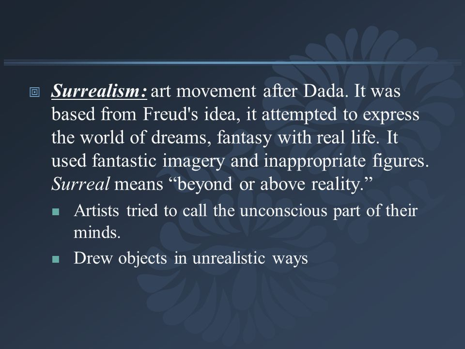 Surrealism: art movement after Dada