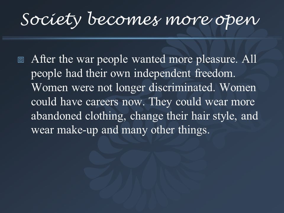 Society becomes more open