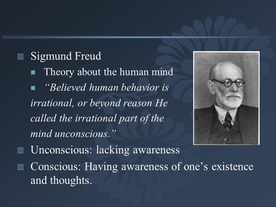 Unconscious: lacking awareness