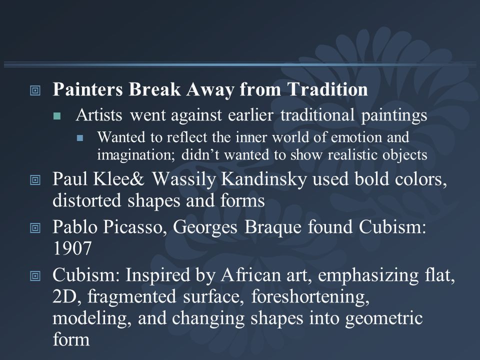 Painters Break Away from Tradition