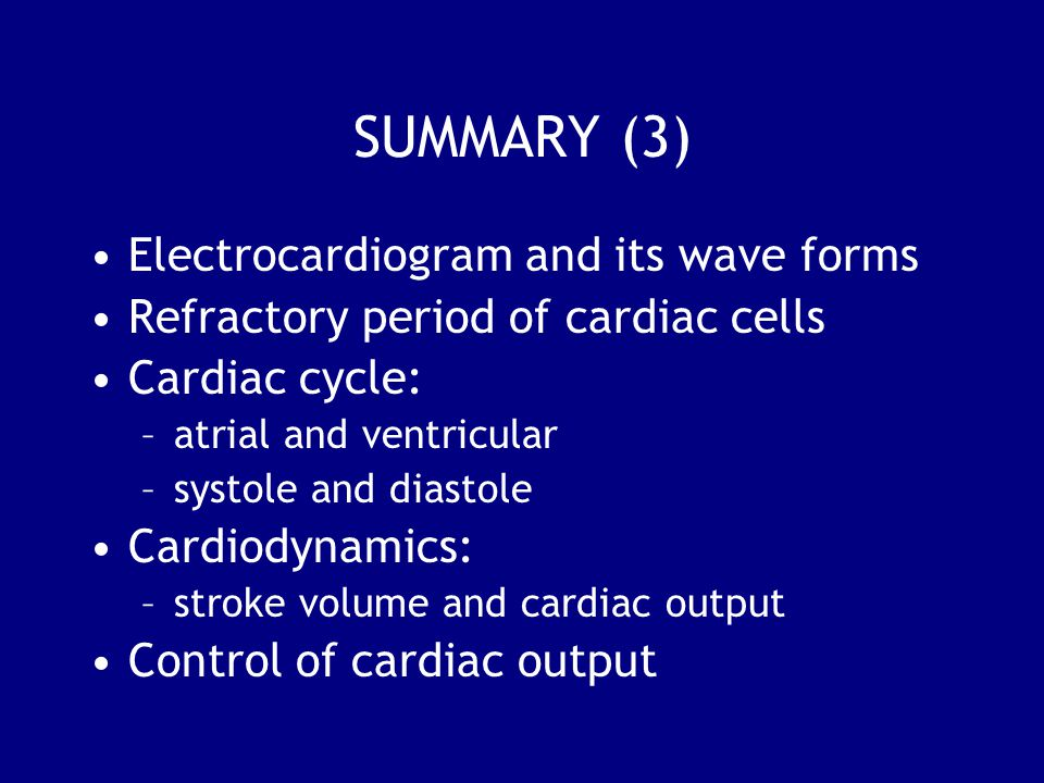 SUMMARY (3) Electrocardiogram and its wave forms