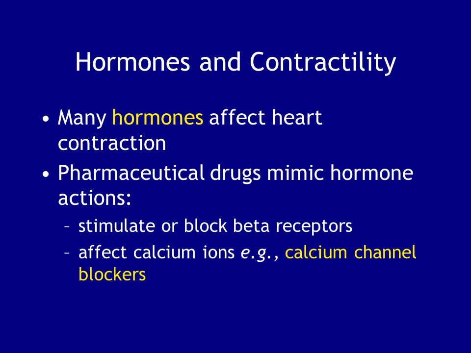Hormones and Contractility
