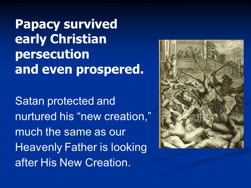 Papacy survived early Christian persecution