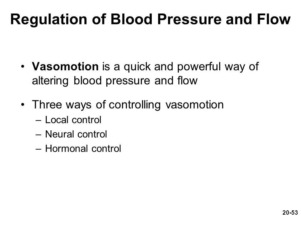 Regulation of Blood Pressure and Flow